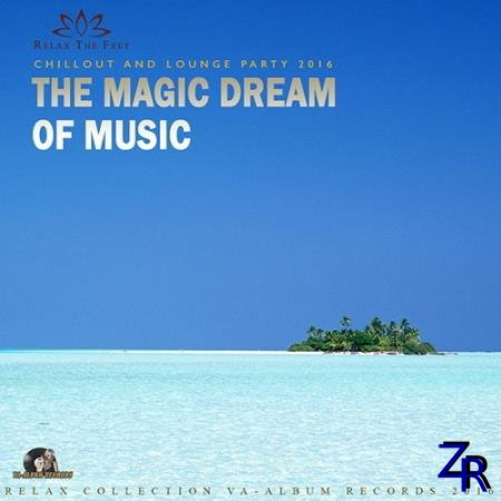 Various Artist - The Magic Dream Of Music (2016) [MP3]