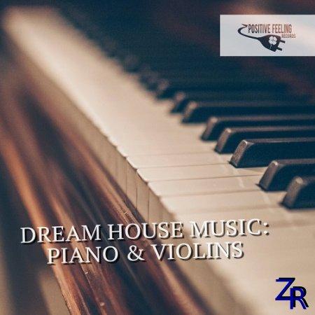 Dream House Music: Piano & Violins (2019)