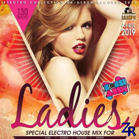Special Electro House Mix For Ladies (2019)