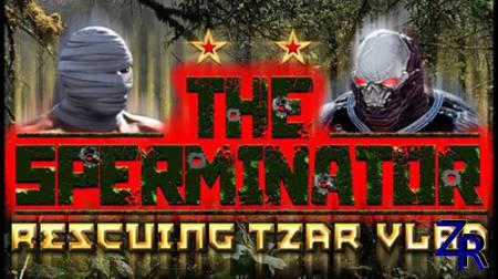 The Sperminator: Rescuing Tzar Vlad (2020)